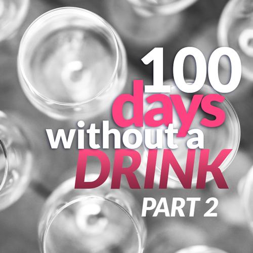 100dayswithoutadrinkp2-square